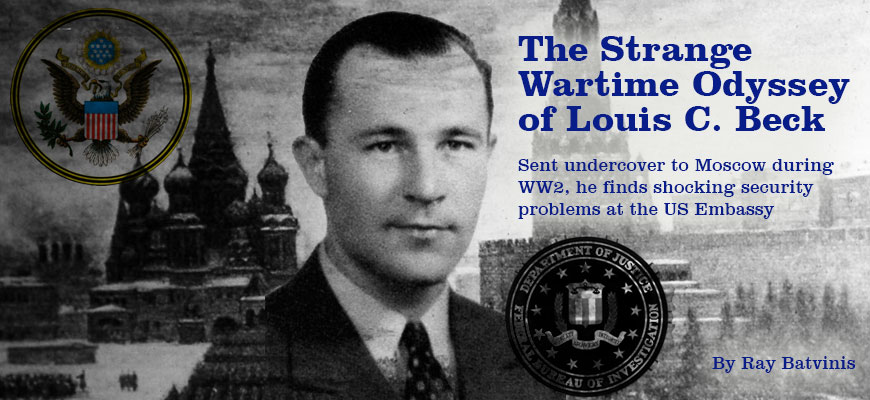 Strange Wartime Odyssey of Louis Beck, FBI