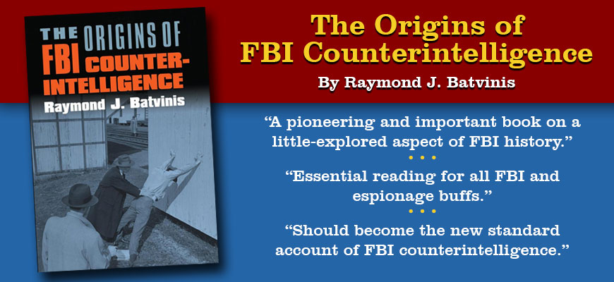 The Origins of FBI Counterintelligence