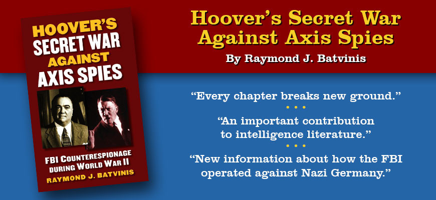 Hoover's Secret War against Axis Spies