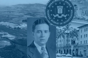 FBI's Man in Honolulu during World War II