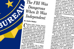 "Response to ""The FBI Was Dangerous When It Was Independent"""